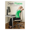 Desk Pilates, Second Edition